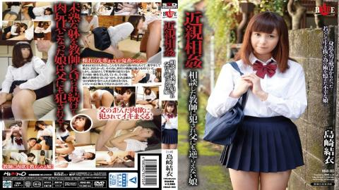 HBAD-303 Incest Committed To Teacher Consulting Not Defy Even To Father Daughter Yui Shimazaki